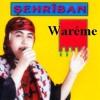 Şehribana Kurdi - Waréme.mp3