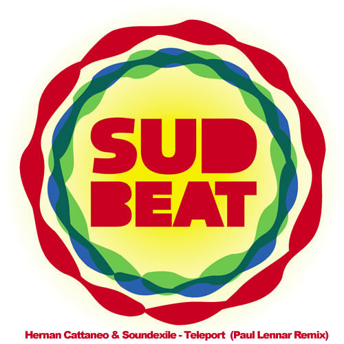 Hernan Cattaneo & Soundexile - Teleport  (Paul Lennar Remix) Sudbeat