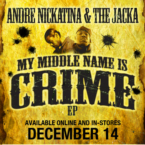 My Middle Name is Crime f. The Jacka