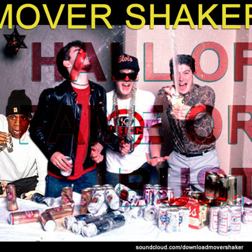 Mover Shaker - Hall of Fame or Bust (Kids of 88 x Beastie Boys x Jay-Z)