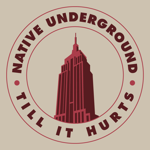 Native Underground  - 'Till It Hurts (Radio Edit)