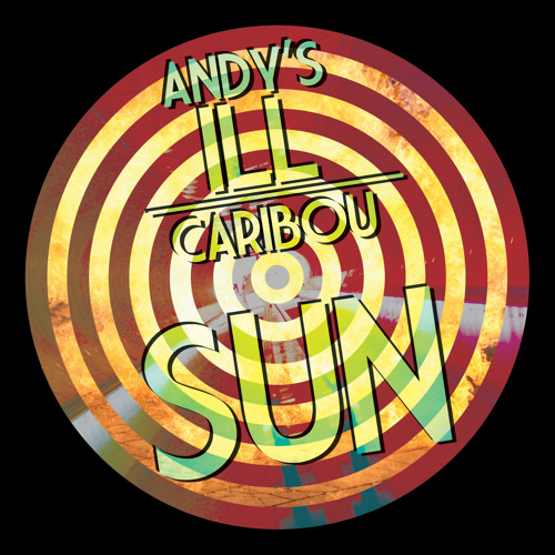 Sun - Caribou (Andy's iLL Refix) Link in description
