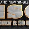 ESG - H-Town Feat. So UniQ (Prod. By So UniQ)