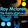 Roy Mclaren - The Realms Of Music (Web Edit)