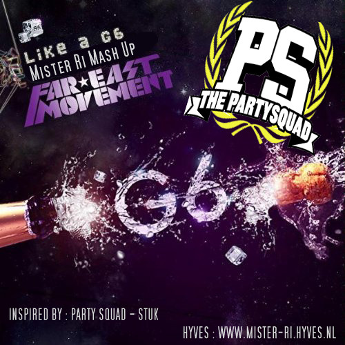 Far East Movement - Like A G6 (RejDi Mash Up)