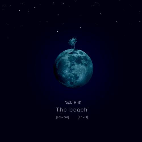 Nick R 61 - The Beach (Teaser)