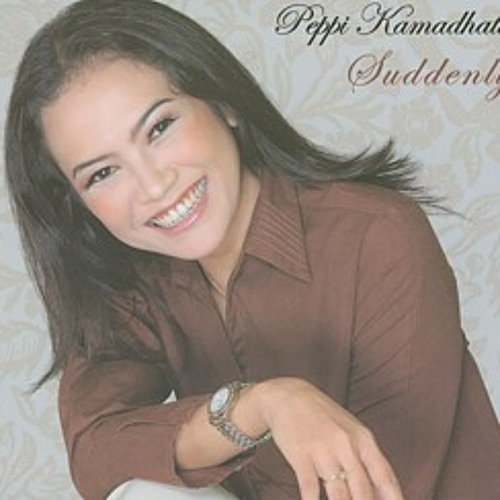 Peppi Kamadhatu - Can't Smile Without You