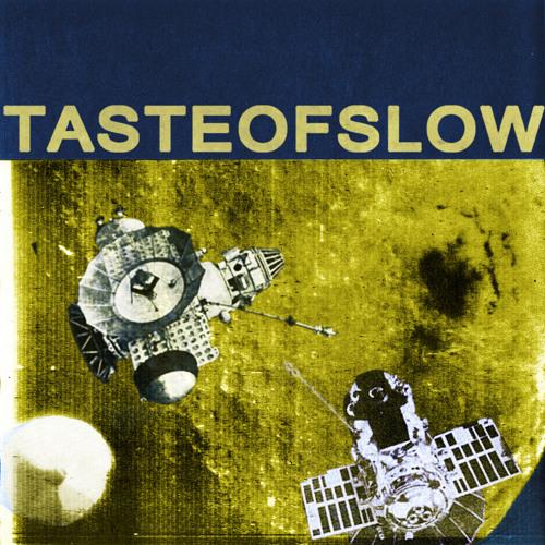 TASTE OF SLOW