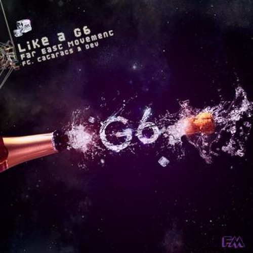 Far East Movement - Like A G6 (Voltare Remix)