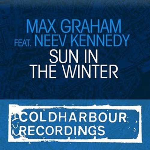 Max Graham feat Neev Kenned sun in the winter