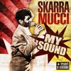Skarra Mucci - My sound / After laughter (2010)