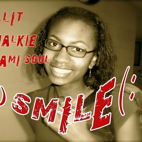 Dyami Soul - Smile - Chalkie, J-Lit, Dyami Soul