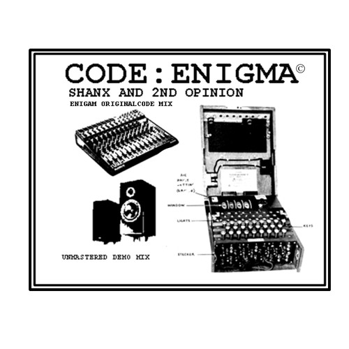 Code : Enigma - ShAnx n 2nd Opinion ( unmastered demo edit )