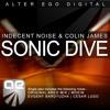 Indecent Noise & Colin James - Sonic Dive (Original Aero Mix)