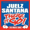 Juelz Santana - There It Go (The Whistle Song) (CliffyyG Bootleg)