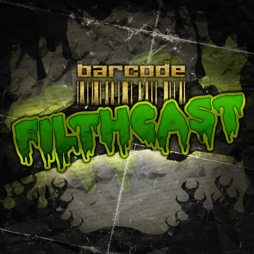 Barcode Filthcast 029 feat Dub Elements