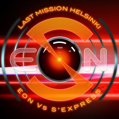 'Last Mission Helsinki' by Eon Vs S'Express