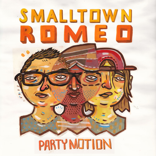 Party Motion (In Flagranti Remix) - Smalltown Romeo