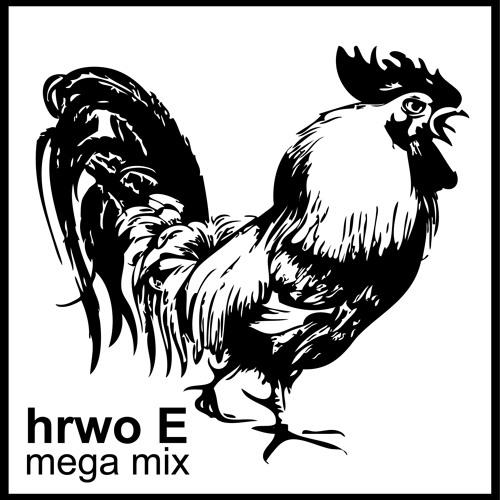 hrwo E - Mega Mix