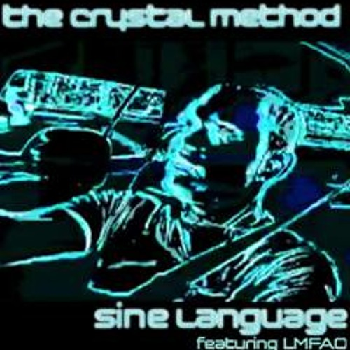 The Crystal Method Feat LMFAO - Sine Language (Omega Remix) [clip] OUT NOW!