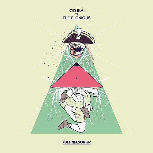 """Cid Rim vs. The Clonious - Full Nelson EP [12"""" Teaser]"""