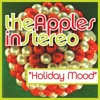 The Apples in Stereo - Holiday Mood