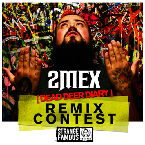 "2Mex ""Dead Deer Diary"" REMIXES"