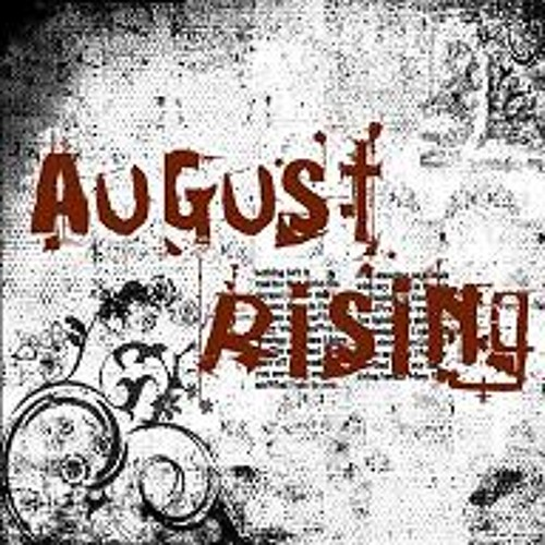 August Rising - And I Will
