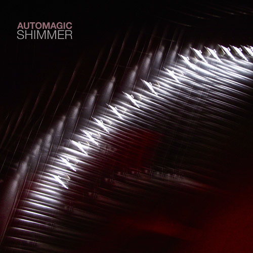 "Automagic  ""Shimmer"""