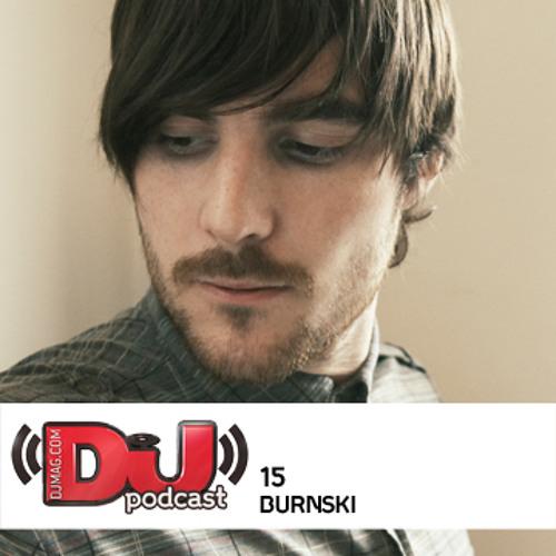 DJ Weekly Podcast 15: Burnski