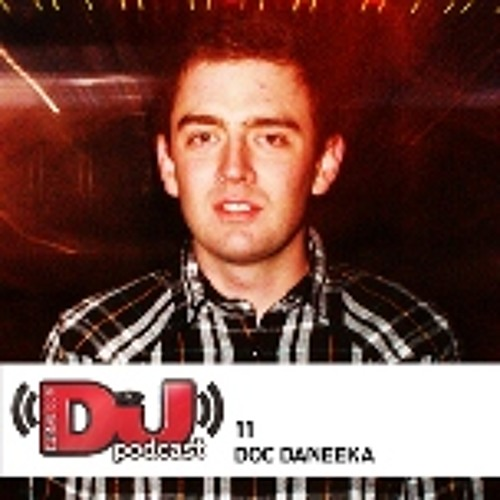 DJ Weekly Podcast 11: Doc Daneeka