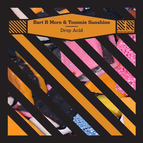 Bart B More and Tommie Sunshine - Drop Acid (Figure Remix)