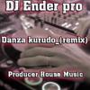 Danza kurudo_DJ PRO_(REMIX)
