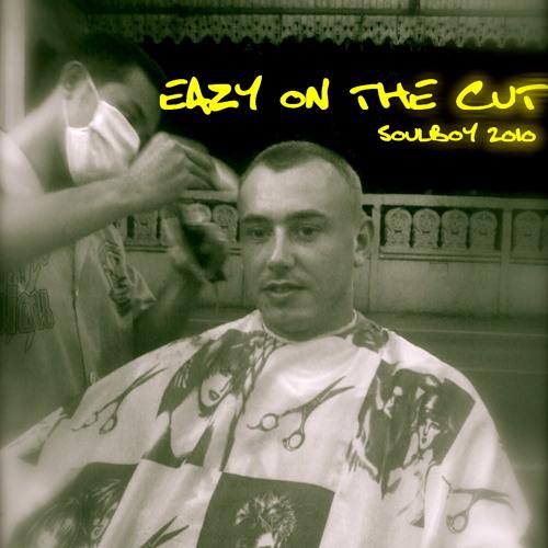 EAZY ON THE CUT