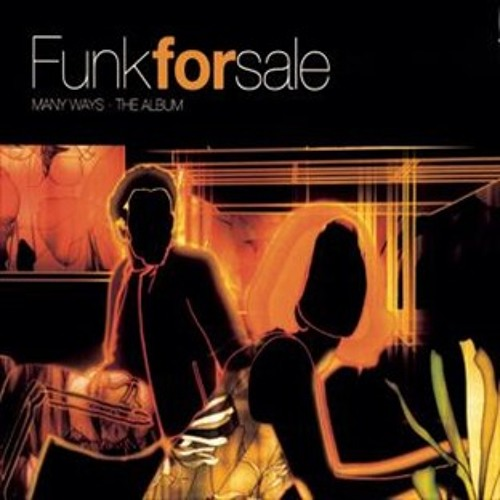 Funk For Sale - Many Ways