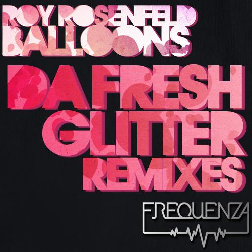 Balloons (Glitter Remix)