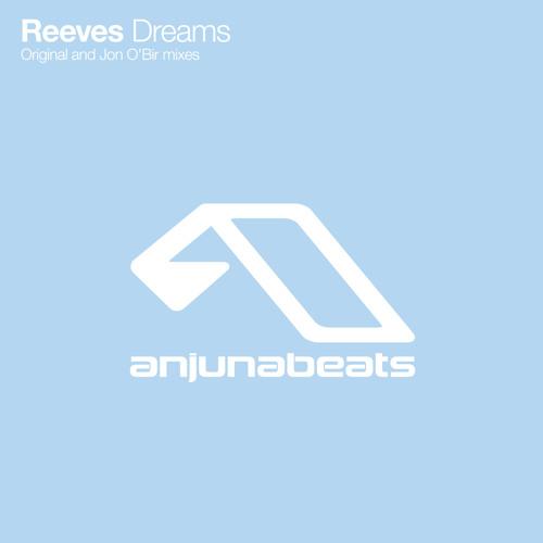 Reeves - Dreams (Jon O'Bir Remix)
