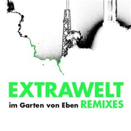 Extrawelt - Im Garten von Eben (Max Cooper Tensor Mix)