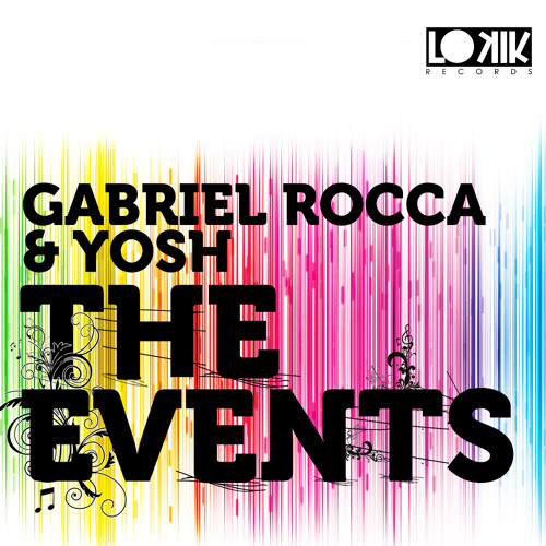 Gabriel Rocca and YOSH -The Events (Original Mix)