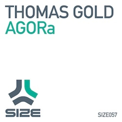 Thomas Gold - AGORa (Edit) [Size]
