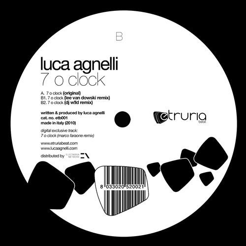 Luca Agnelli - 7 o clock (original) Etruria beat 001