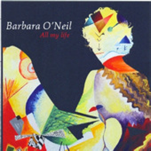 Barbara O'Neil-All my life