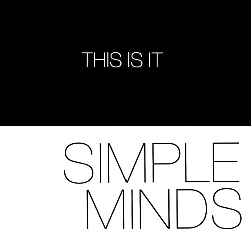 Simple Minds - This Is It (Final UK Single Mix) [Promo CDR]