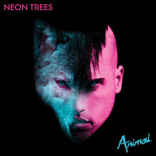 Neon Trees - Animal (Kaskade Remix)