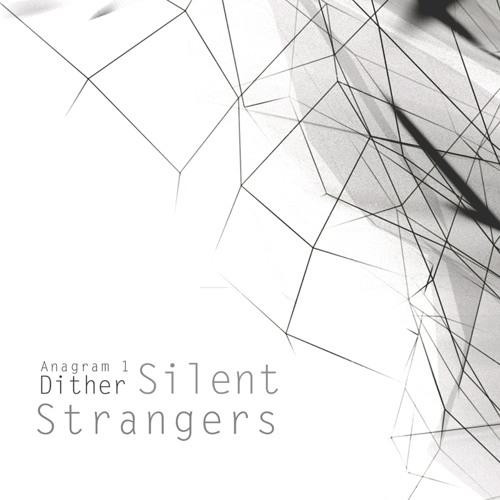 01 Silent Strangers - Focal Shift