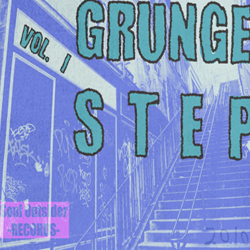 Grungestep (call for submissions for grungestep comp vol. 2 )