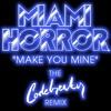Miami Horror - Make You Mine (Codebreaker Remix) FREE DOWNLOAD