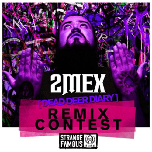 2Mex - Dead Deer Diary (Barbaric Merits Remix) - Contest Winner