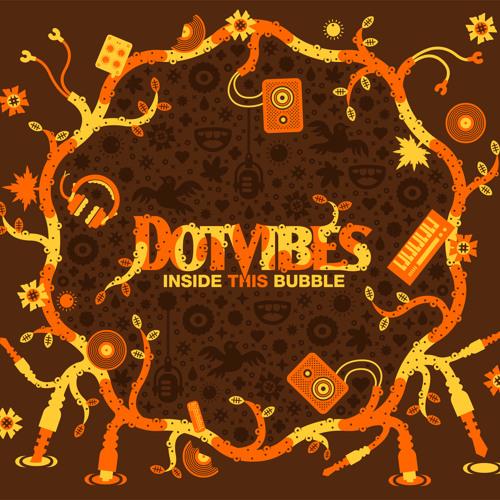 Dotvibes - I've gotta try feat. Bunna