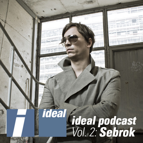 Ideal Podcast Vol. 2 - Sebrok